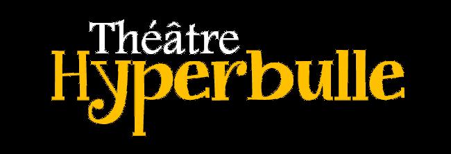 Théâtre Hyperbulle